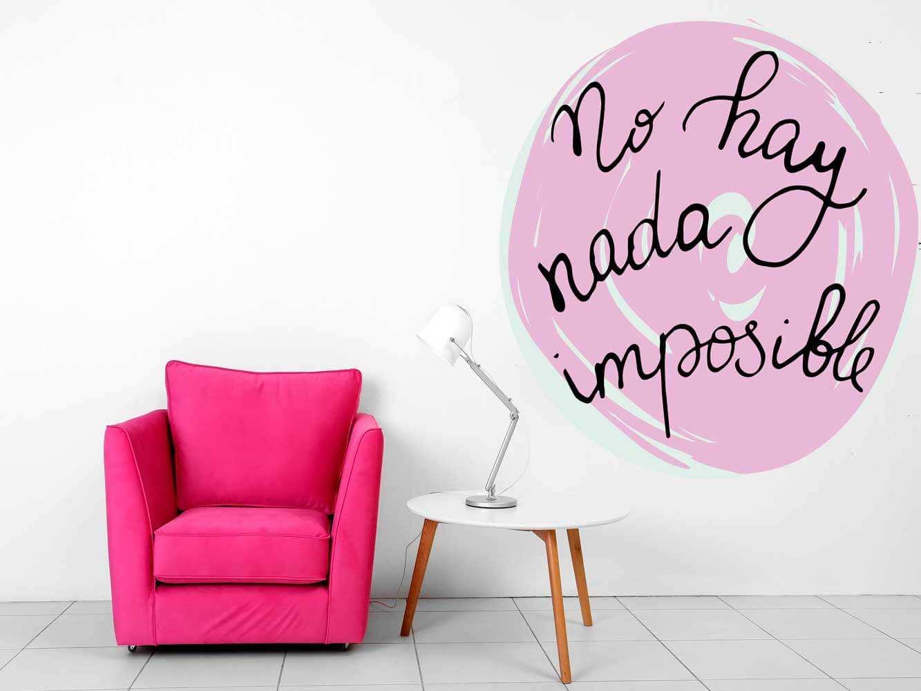 Vinilo Decorativo No Hay Nada Imposible | Carteles XXL - Impresión carteleria publicitaria