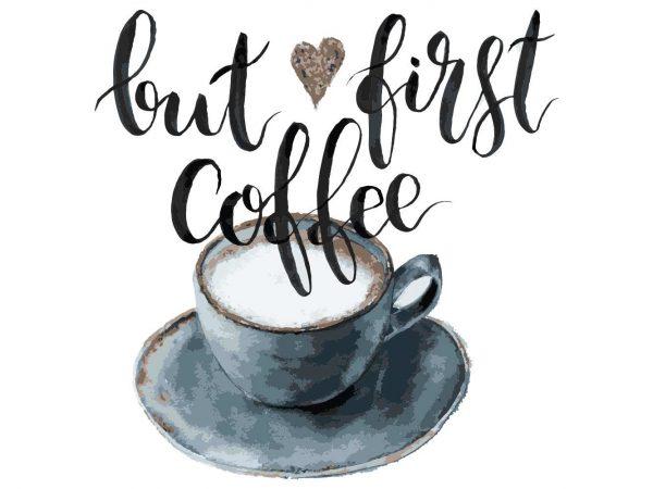 Vinilo Frases But First Coffe | Carteles XXL - Impresión carteleria publicitaria