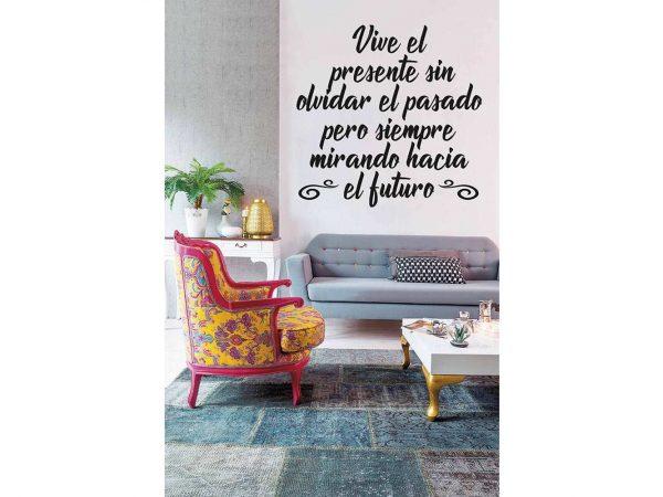 Vinilo Frases Vive el Presente   Carteles XXL - Impresión carteleria publicitaria